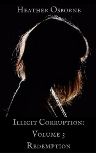 Illicit Corruption- Volume 3Repemption (1)