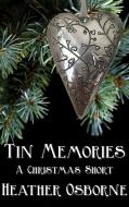 Tin Memories