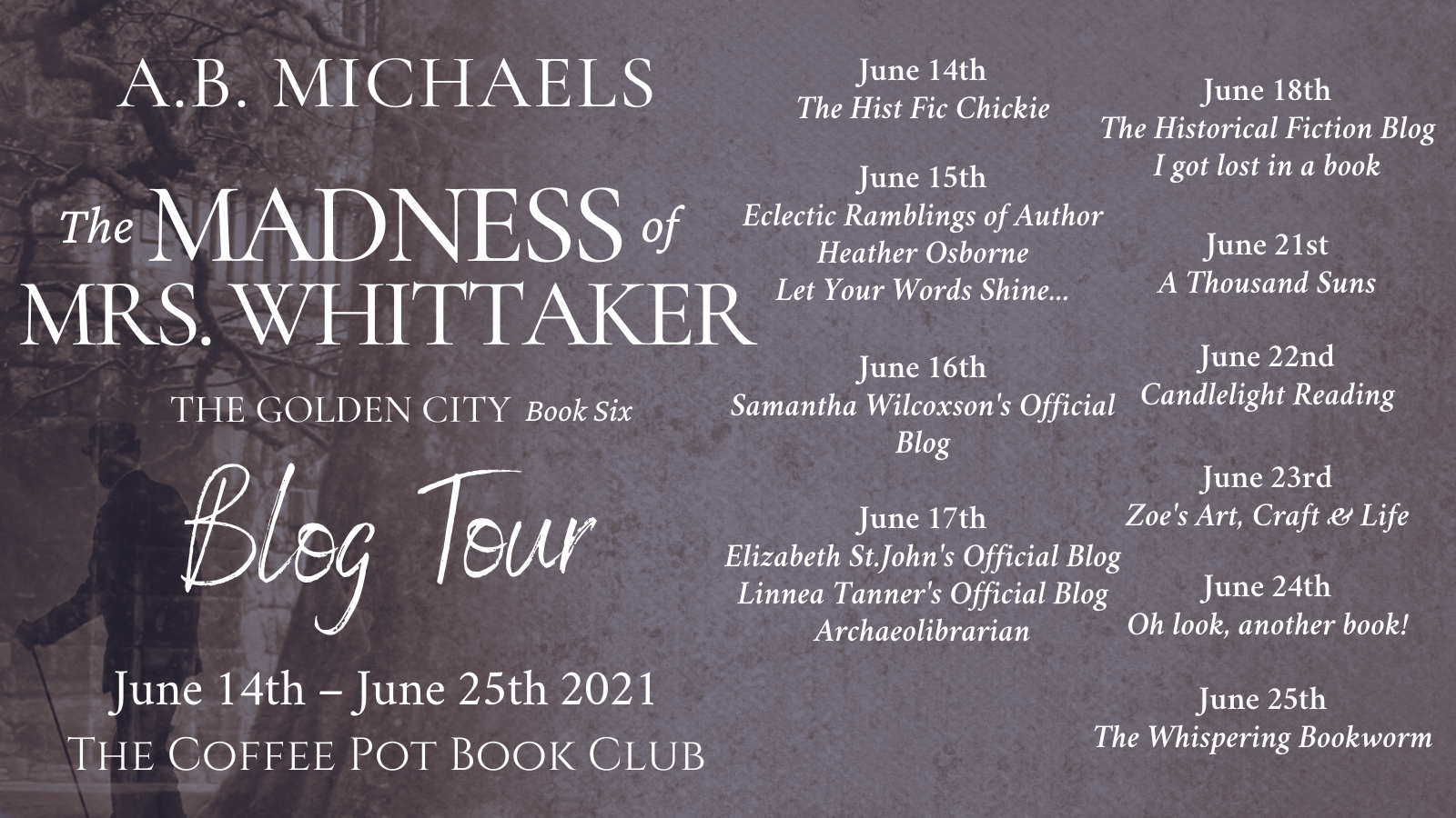 The Madness of Mrs. Whittaker Tour Schedule Banner