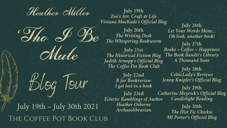 'Tho I Be Mute Tour Schedule Banner