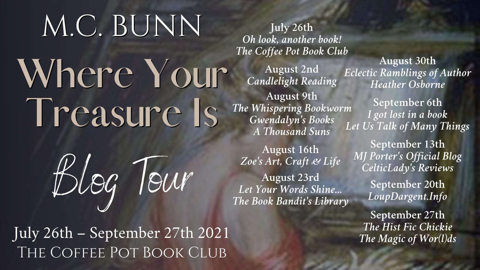 Where Your Treasure Is Tour Schedule Banner